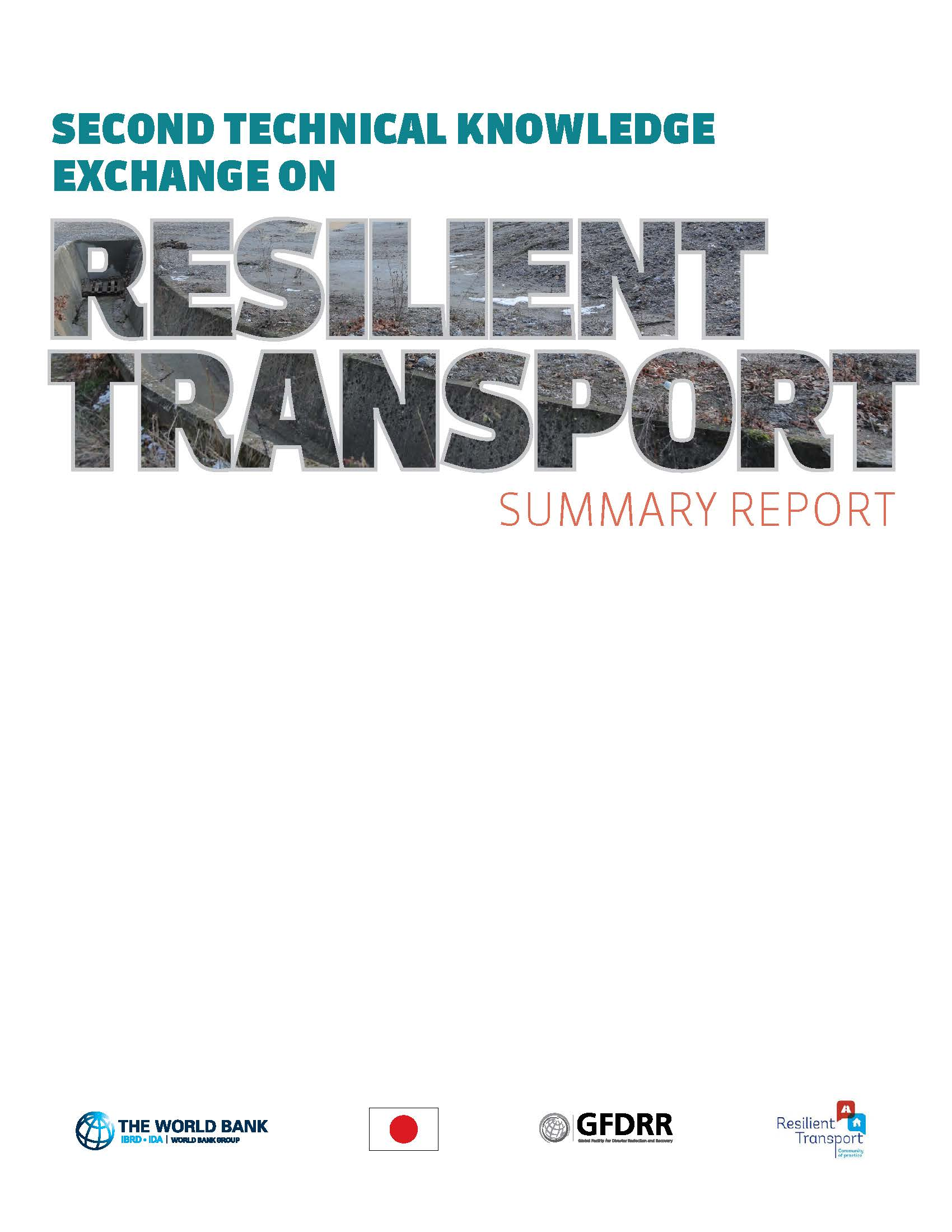 Second Technical Knowledge Exchange on Resilient Transport