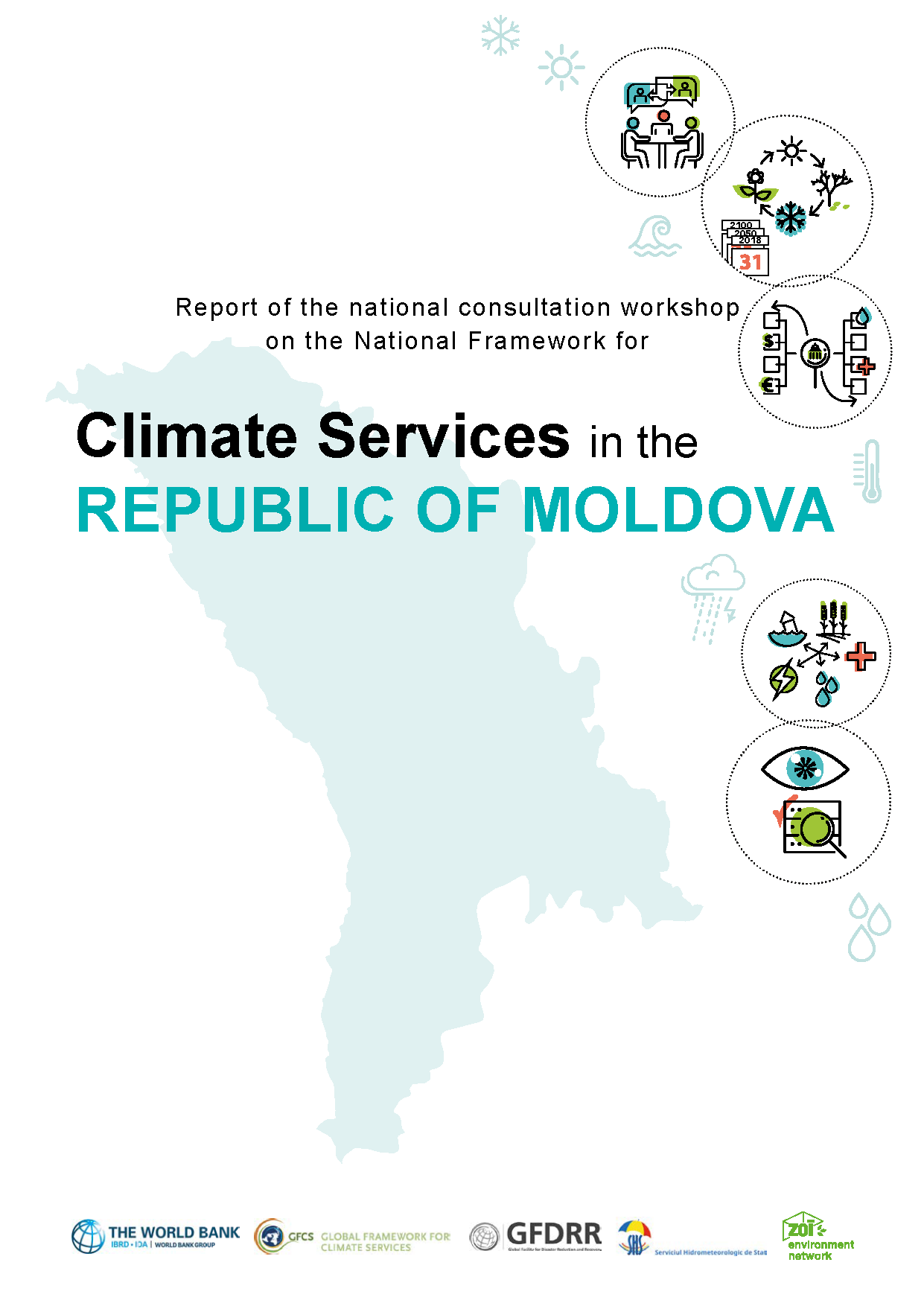 Report of the National Consultation Workshop on the National Framework for Climate Services in the Republic of Moldova