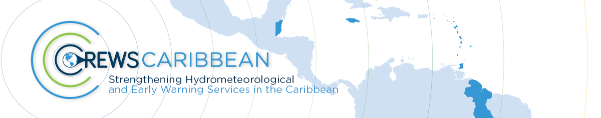 CREWS Caribbean: Strengthening hydrometeorological and early warning services in the Caribbean