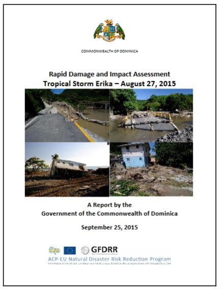Dominica Rapid Damage Assessment Of Critical Infrastructure And Support To Recovery Planning Gfdrr A comprehensive damage assessment of 66 potential return locations has now been completed. gfdrr