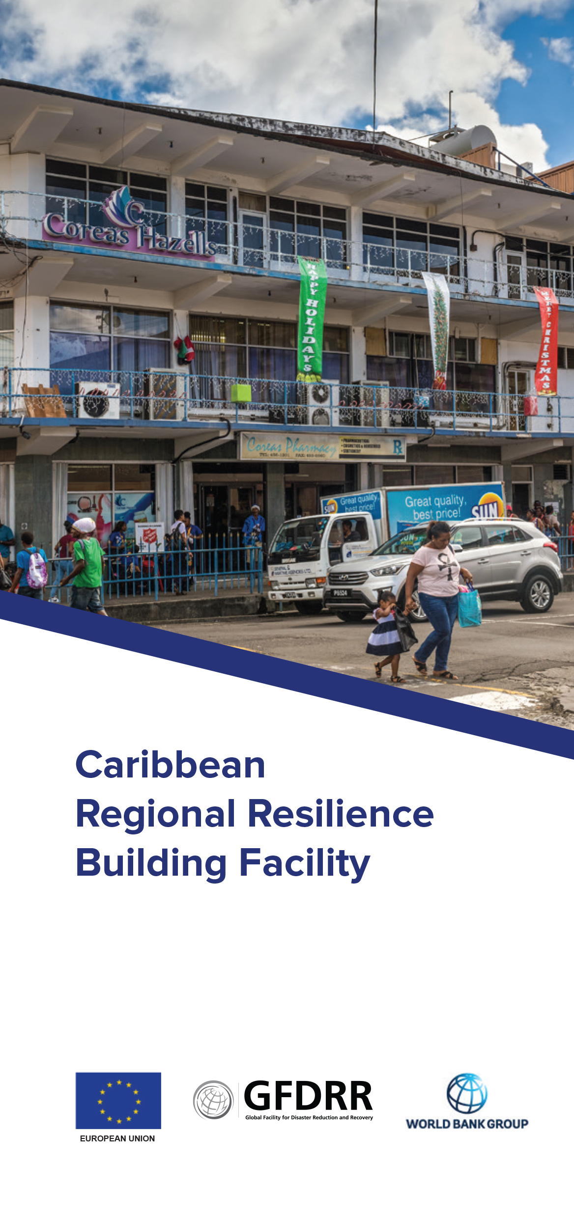 A photo shows a woman walking with her daughter outside of a shopping center. Underneath the photo is a caption that says Caribbean Regional Resilience Building Facility