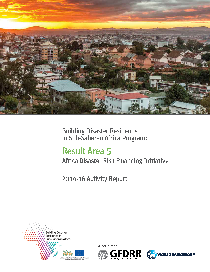 Building Disaster Resilience in Sub-Saharan Africa Program: Result Area 5 Activity Report 2014-2016
