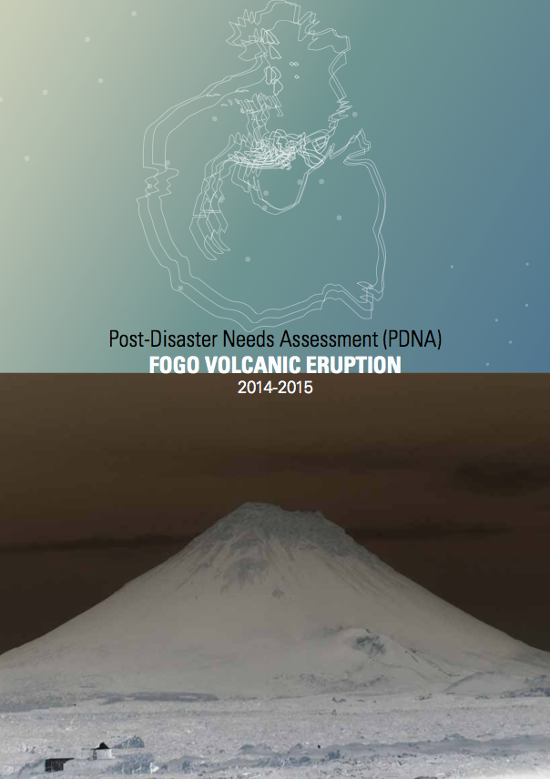 Post-Disaster Needs Assessment (PDNA) FOGO VOLCANIC ERUPTION