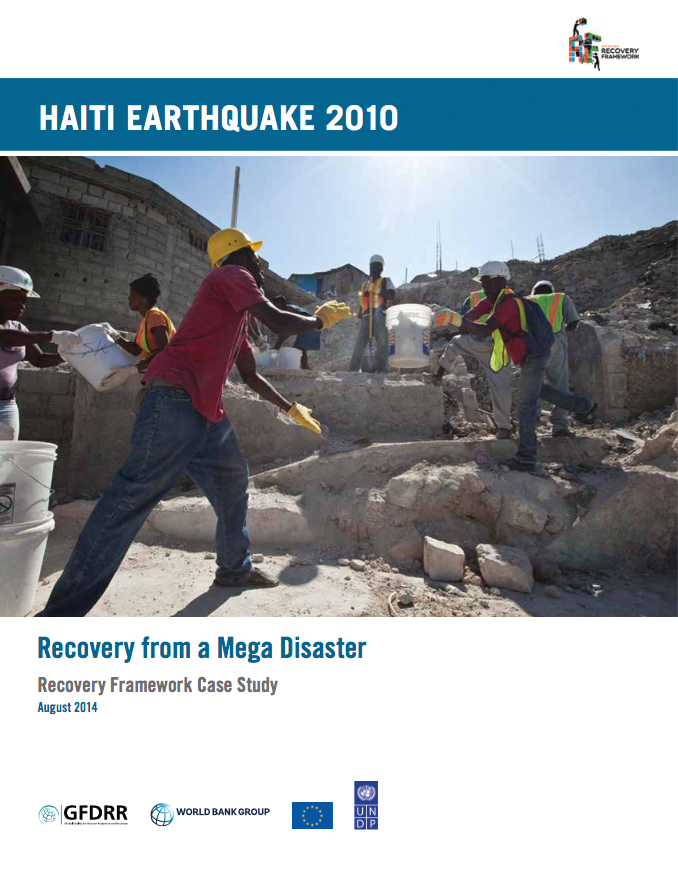 Haiti Earthquake 2010: Recovering from a Mega Disaster