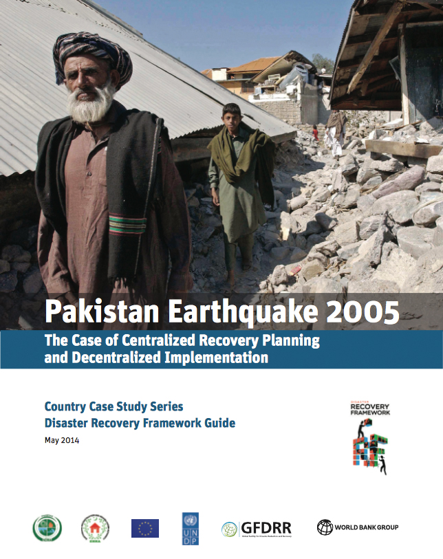Pakistan Earthquake 2005: The Case of Decentralized Recovery Planning and Decentralized Implementation