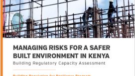 Managing Risks for a Safer Built Environment in Kenya