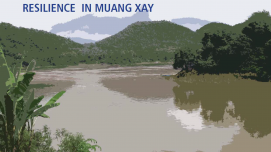 Towards Urban Flood Resilience in Muang Xay