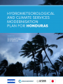 Hydrometeorological and Climate Services Modernisation Plan For Honduras