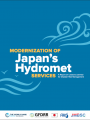 Modernization of Japan's Hydromet Services: A Report on Lessons Learned for Disaster Risk Management