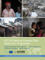 An initiative of the African, Caribbean and Pacific Group, funded by the European Union and managed by GFDRR Supporting Disaster Risk Reduction & Climate Adaptation in African, Caribbean & Pacific Countries